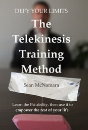 Learn how to do telekinesis aka psychokinesis with Sean McNamara in Defy Your Limits: The Telekinesis Training Method